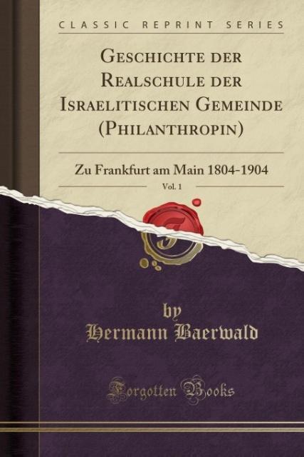 Geschichte der Realschule der Israelitischen Ge...