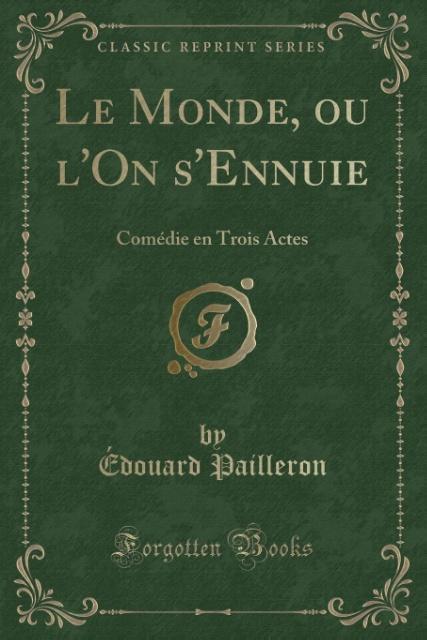 Le Monde, ou l´On s´Ennuie als Taschenbuch von ...