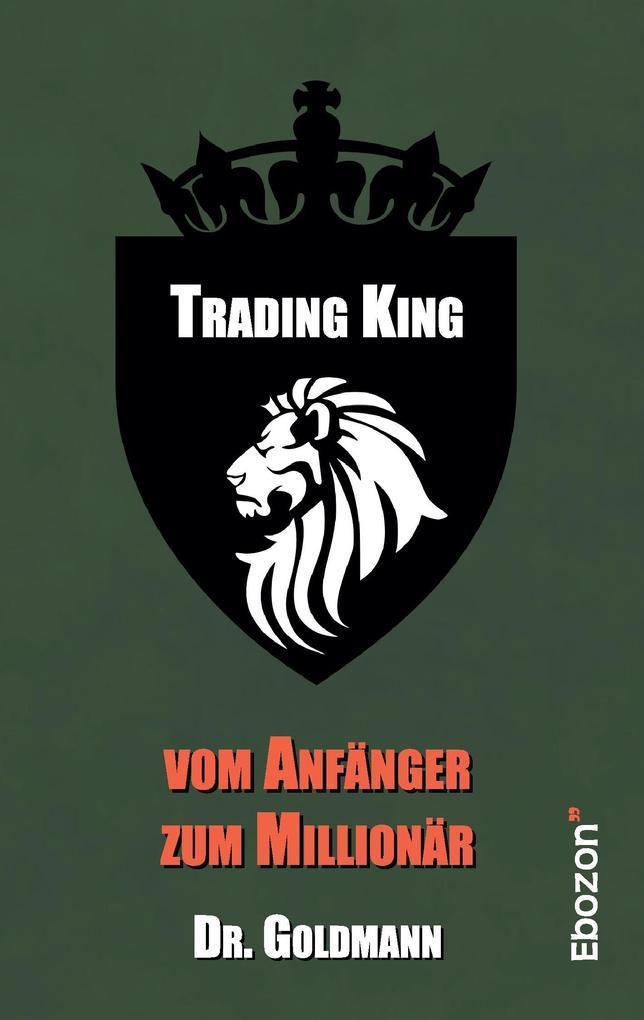 Trading King als Buch von Dr. Goldmann