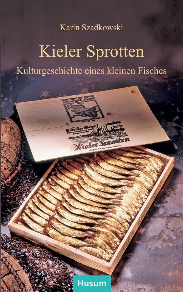Kieler Sprotten als Buch von Karin Szadkowski