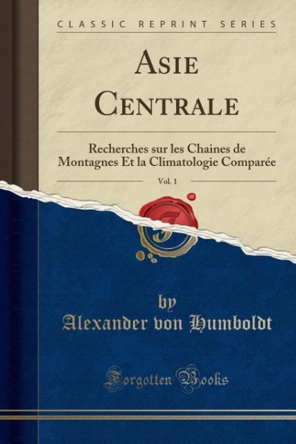 Asie Centrale, Vol. 1 als Taschenbuch von Alexa...