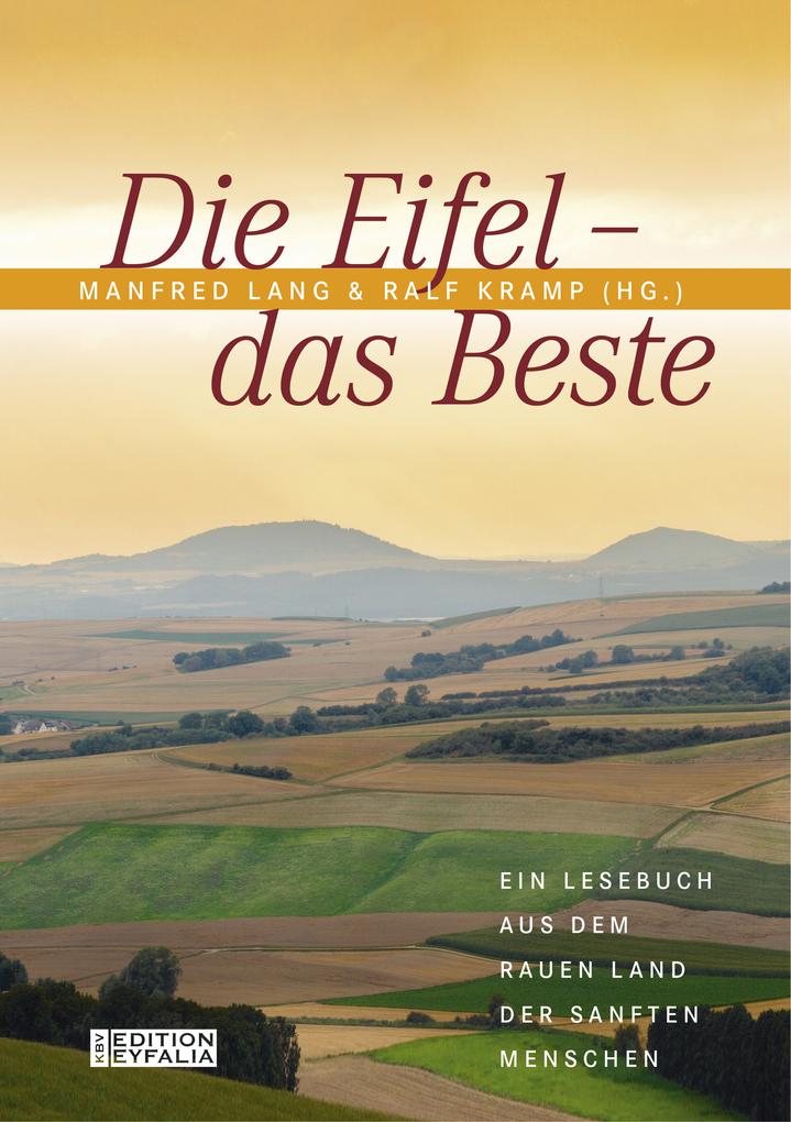Die Eifel - Das Beste als eBook von