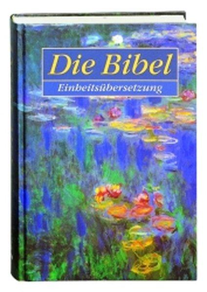 Die Bibel. Einheitsübersetzung mit CD-ROM ab Windows 95 als Buch von