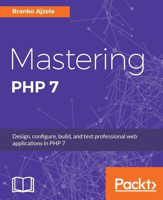 Mastering PHP 7 als eBook von Branko Ajzele