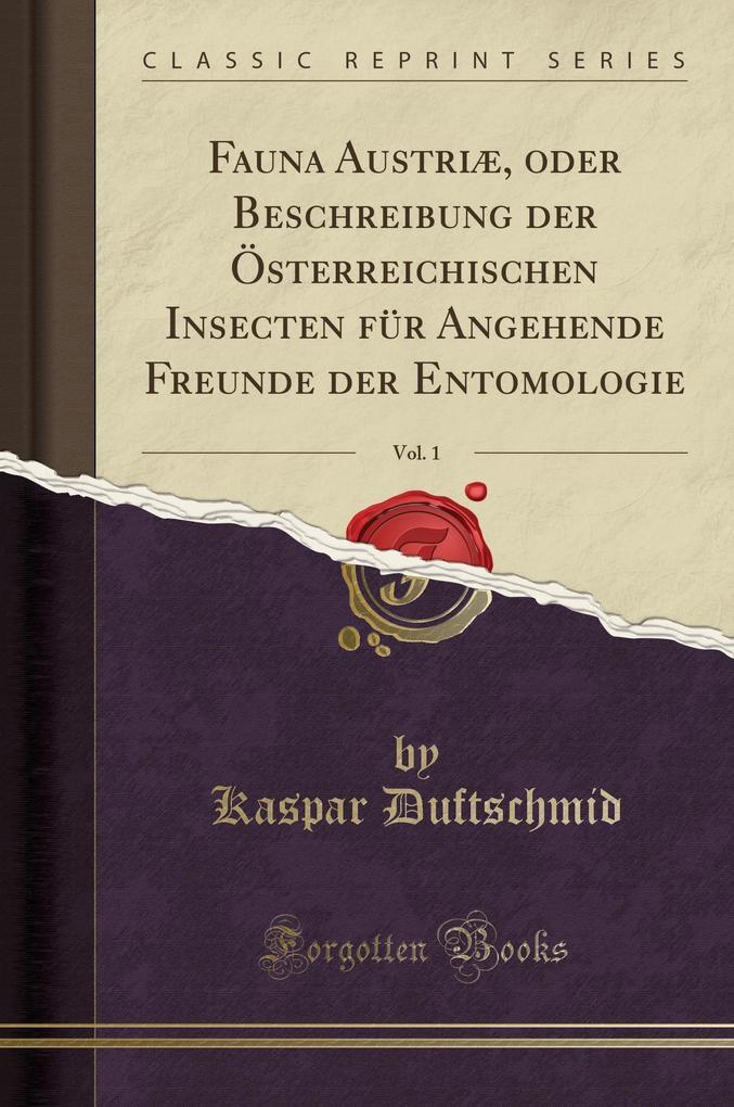 Fauna Austriæ, oder Beschreibung der Österreich...