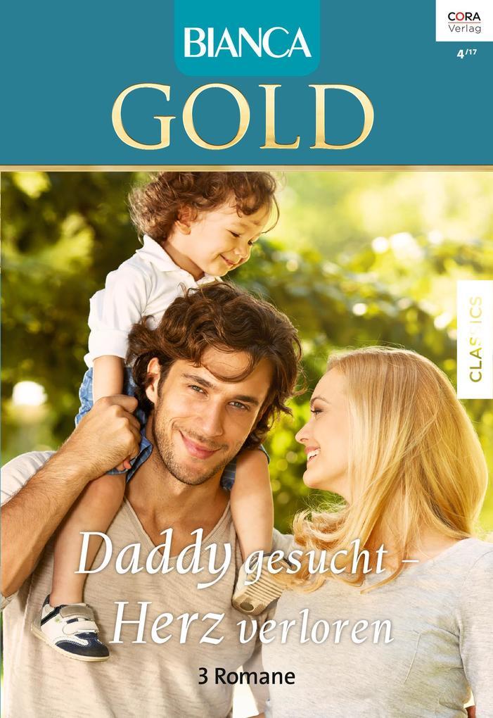 Bianca Gold Band 40 als eBook von Barbara Hannay, Marie Ferrarella, Diana Whitney