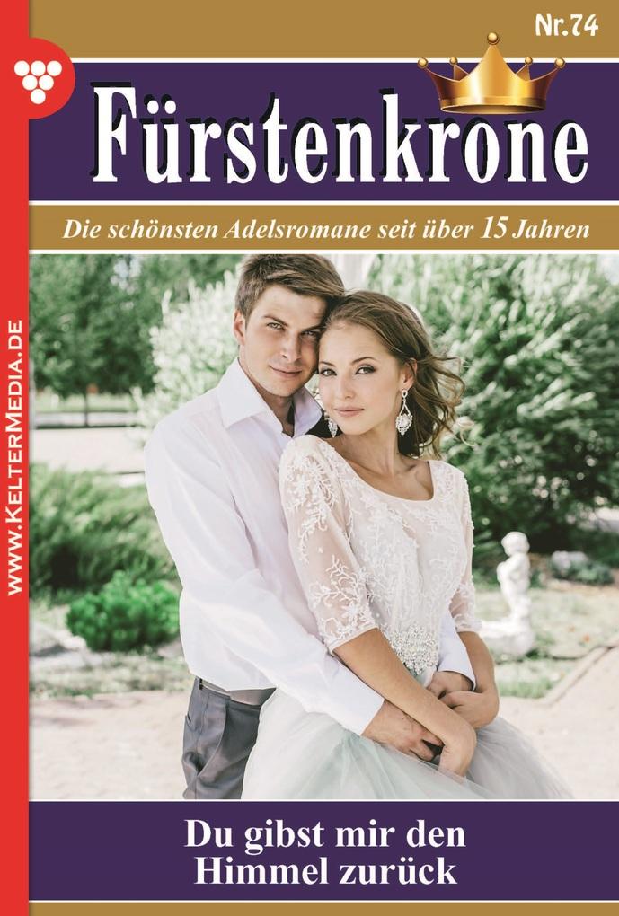 Fürstenkrone 74 - Adelsroman als eBook von Bian...