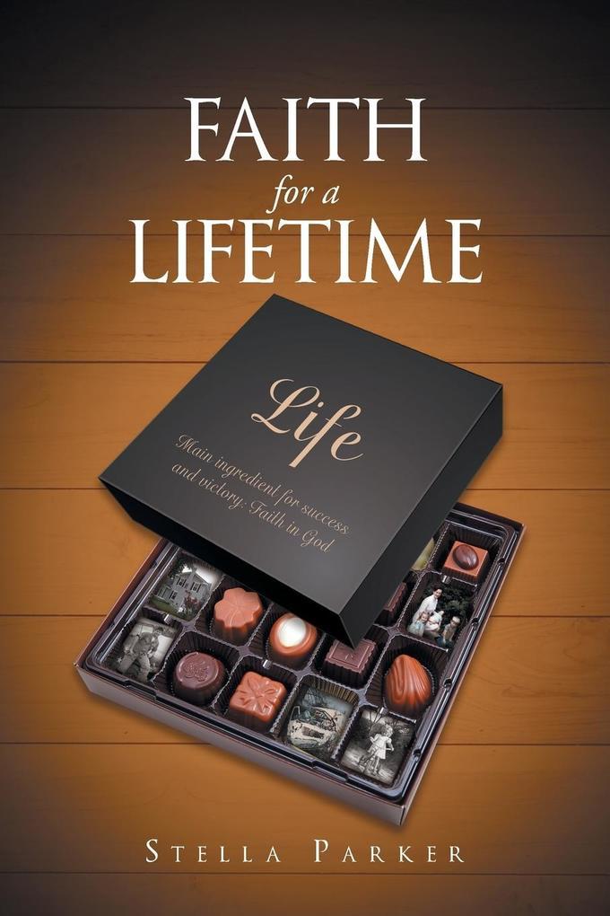 Faith for a Lifetime als Taschenbuch von Stella Parker