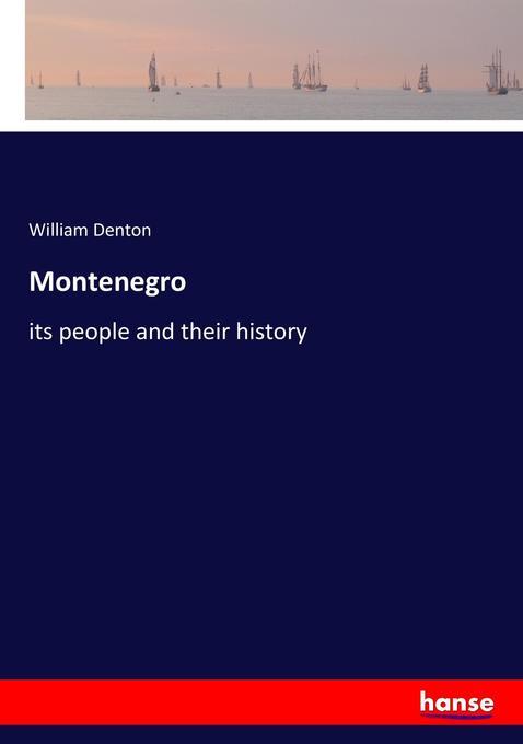 Montenegro als Buch von William Denton