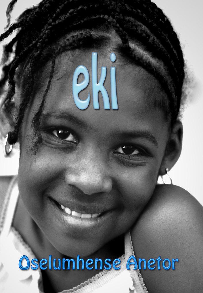 Eki als eBook von Kevin Oselumhense Anetor