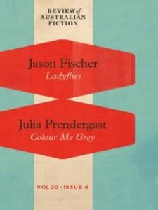 Review of Australian Fiction, Volume 20, Issue 4 als eBook von Jason Fischer, Julia Prendergast