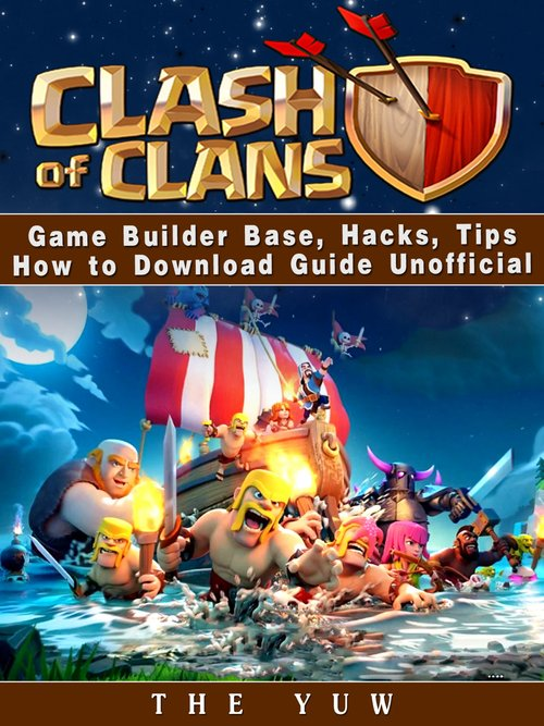 Clash of Clans Game Guide Unofficial als eBook ...