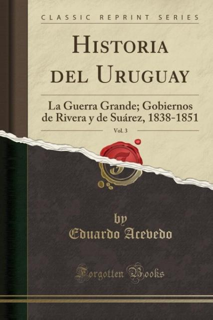 Historia del Uruguay, Vol. 3 als Taschenbuch von Eduardo Acevedo
