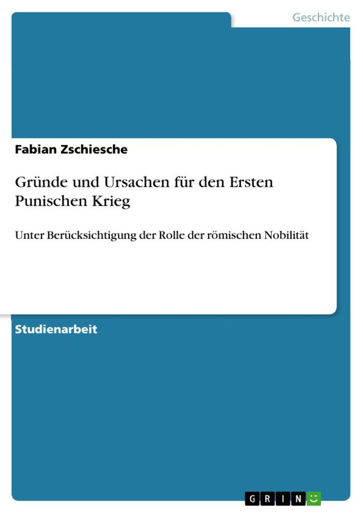 Gründe und Ursachen für den Ersten Punischen Krieg als eBook von Fabian Zschiesche
