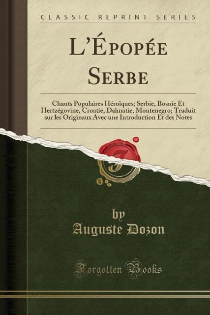 L´Épopée Serbe als Taschenbuch von Auguste Dozon