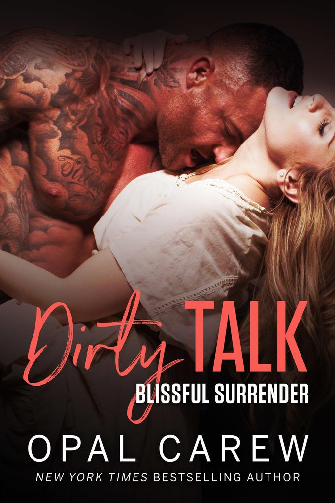 Dirty Talk, Blissful Surrender als eBook von Op...
