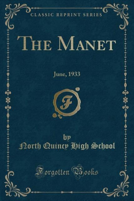 The Manet als Taschenbuch von North Quincy High School