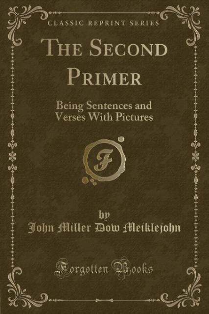 The Second Primer als Taschenbuch von John Miller Dow Meiklejohn