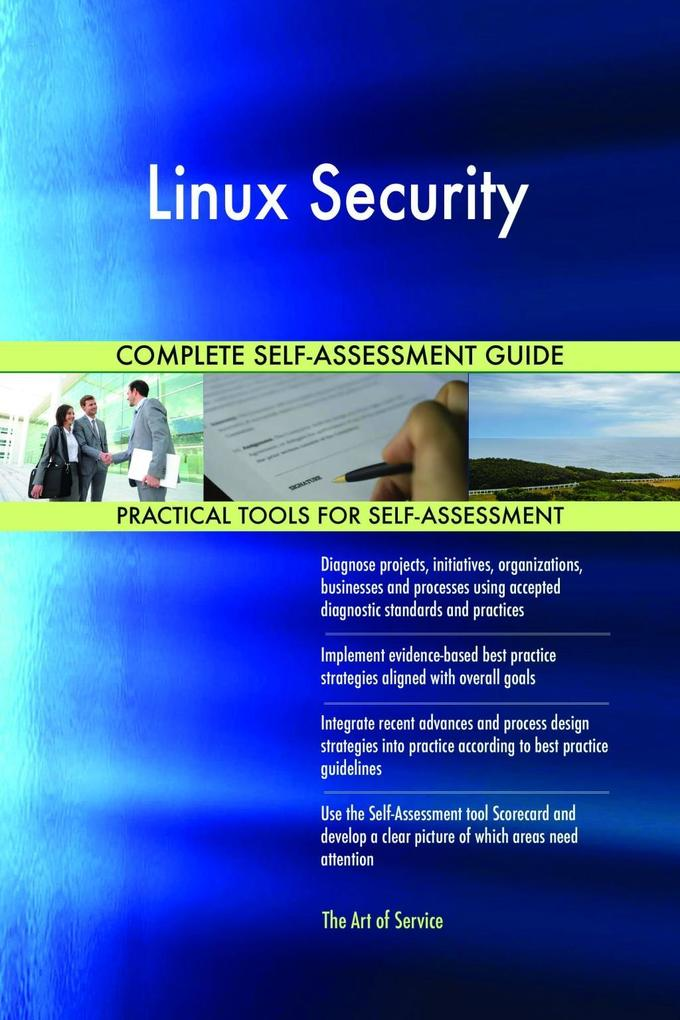 Linux Security Complete Self-Assessment Guide a...