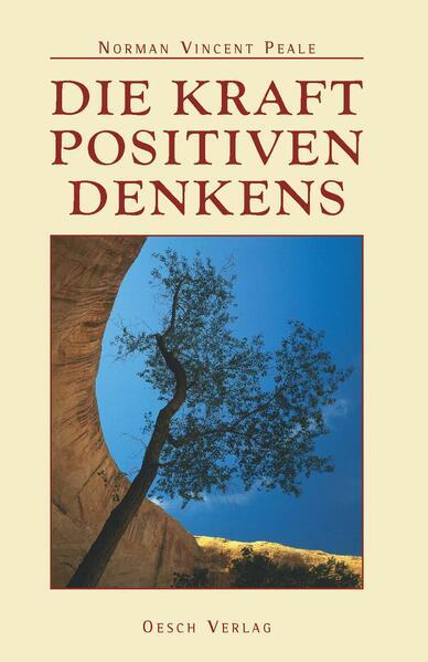 Die Kraft positiven Denkens als Buch von Norman Vincent Peale