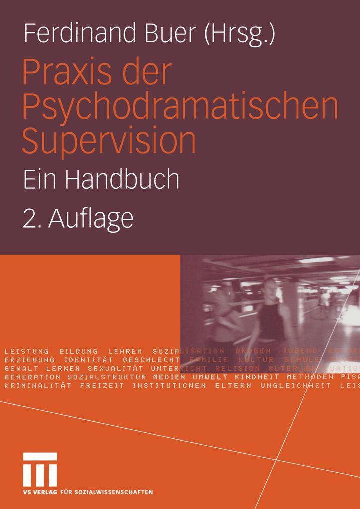 Praxis der Psychodramatischen Supervision als Buch von
