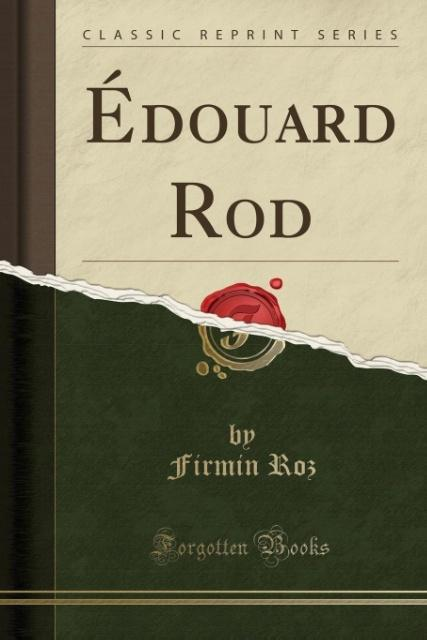 Édouard Rod (Classic Reprint) als Taschenbuch von Firmin Roz