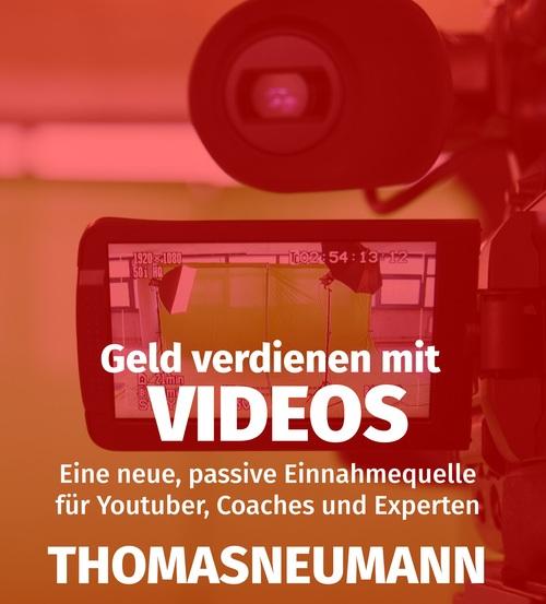 Geld verdienen mit Videos als eBook von Thomas ...