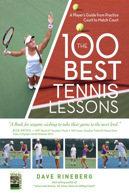 The 100 Best Tennis Lessons als eBook von Dave ...