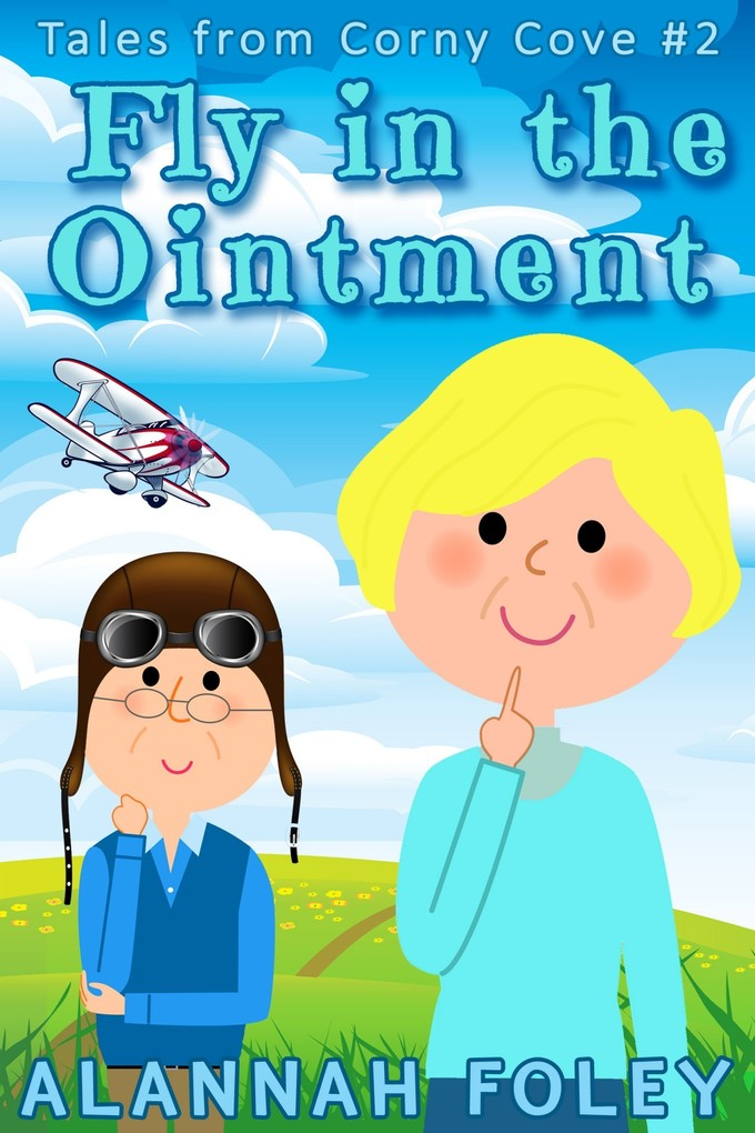 Fly in the Ointment als eBook von Alannah Foley