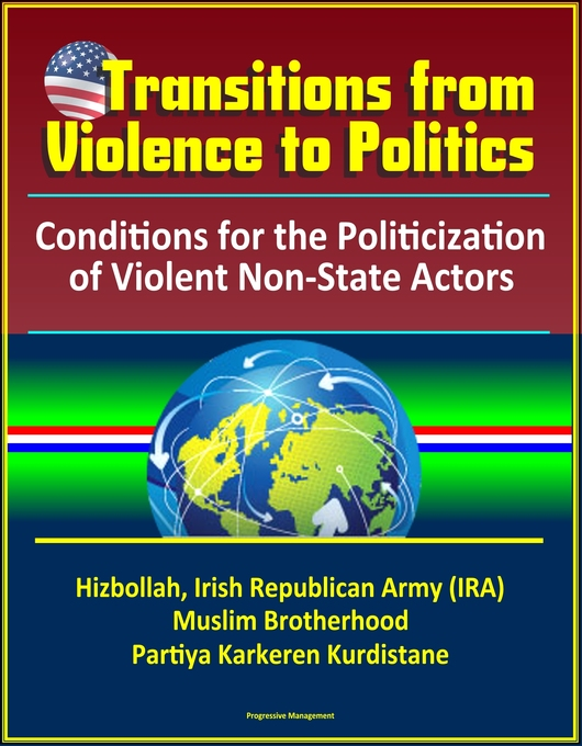 Transitions from Violence to Politics: Conditio...