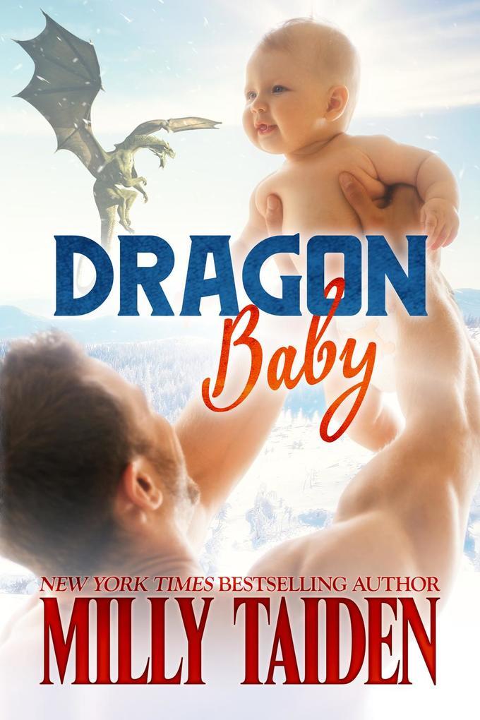 Dragon Baby (Night and Day Ink, #5) als eBook von Milly Taiden