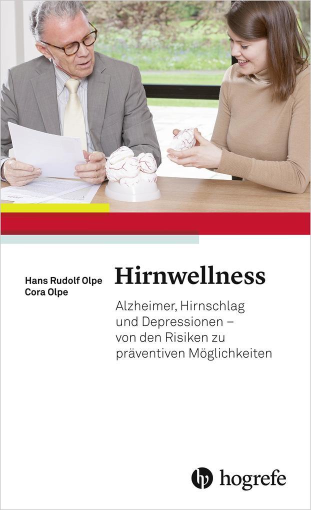 Hirnwellness als eBook von Hans Rudolf Olpe, Co...