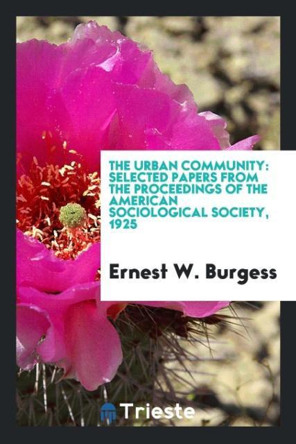 The urban community als Taschenbuch von Ernest ...
