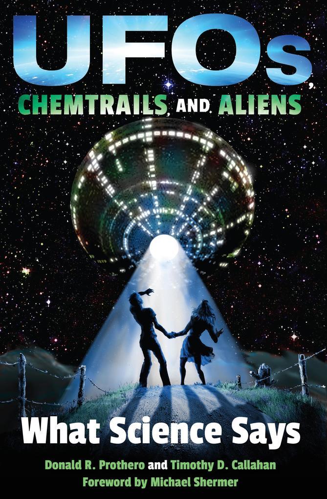 UFOs, Chemtrails, and Aliens als eBook von Dona...