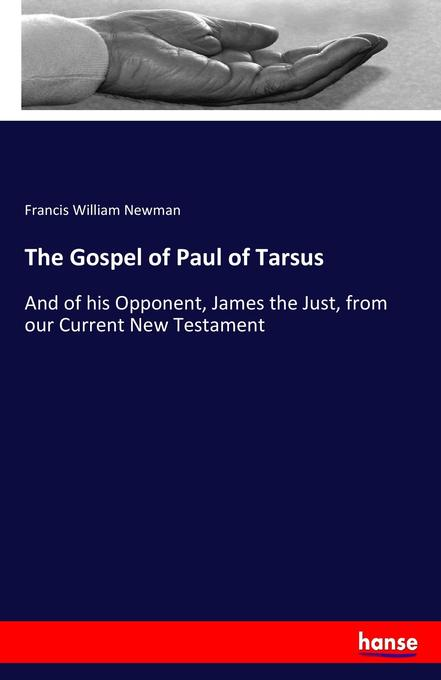 The Gospel of Paul of Tarsus als Buch von Franc...