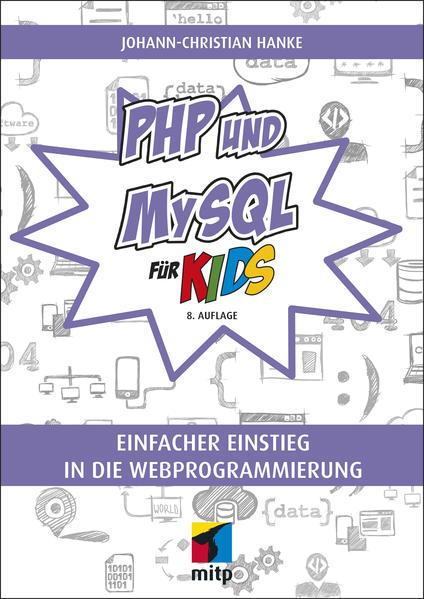 PHP und MySQL für Kids als Buch von Johann-Chri...