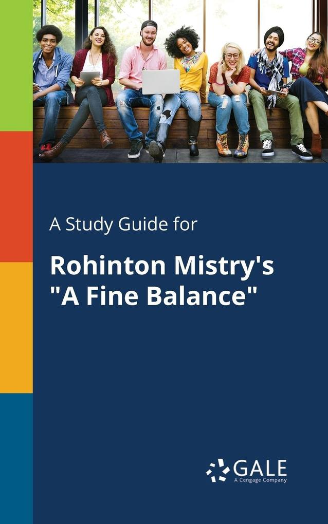 9781375374880 - A Study Guide for Rohinton Mistry´s A Fine Balance als Taschenbuch von Cengage Learning Gale - Book