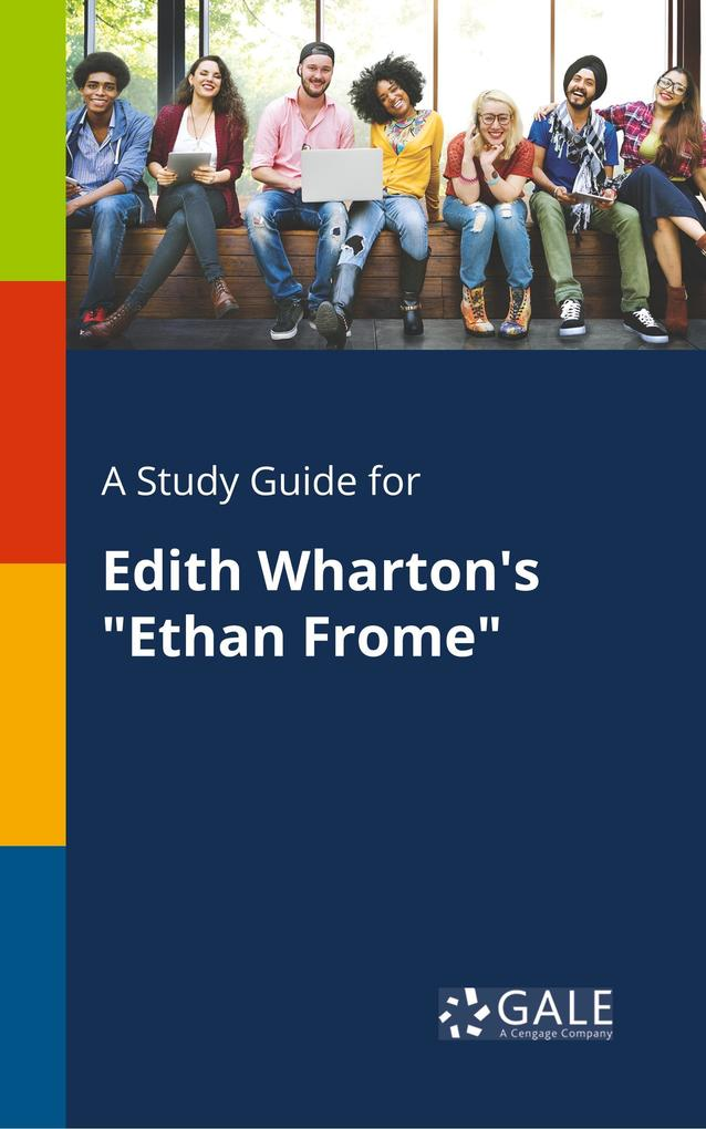 9781375379595 - A Study Guide for Edith Wharton´s Ethan Frome als Taschenbuch von Cengage Learning Gale - كتاب