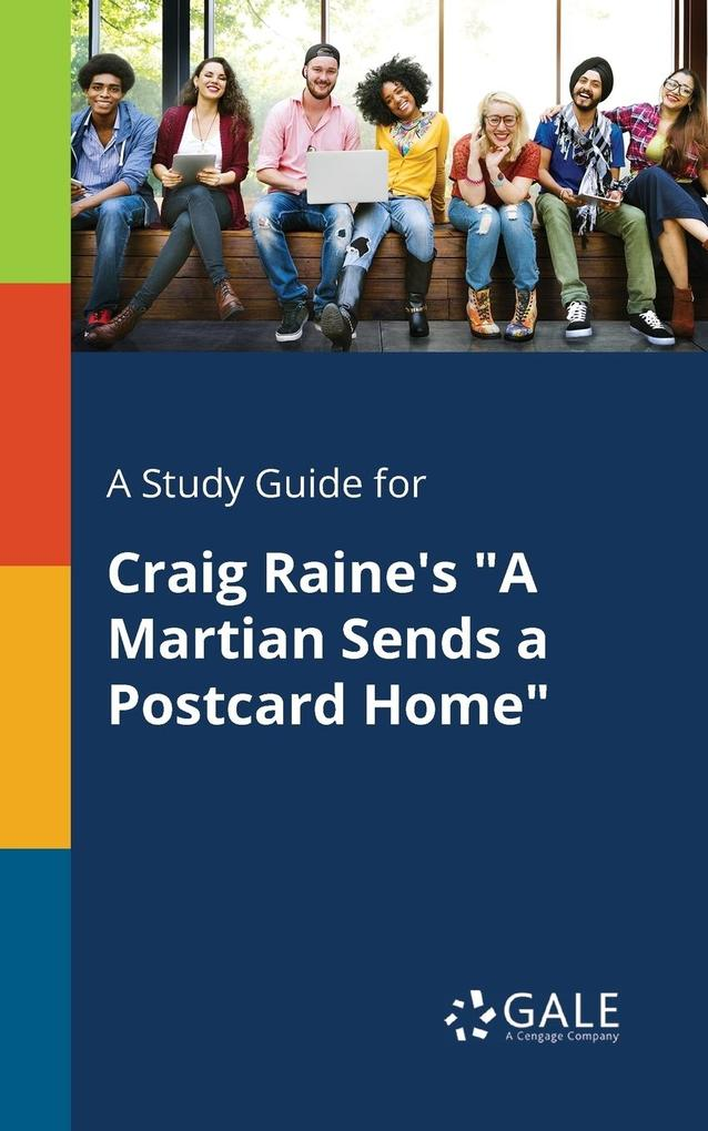 9781375374989 - A Study Guide for Craig Raine´s A Martian Sends a Postcard Home als Taschenbuch von Cengage Learning Gale - Book