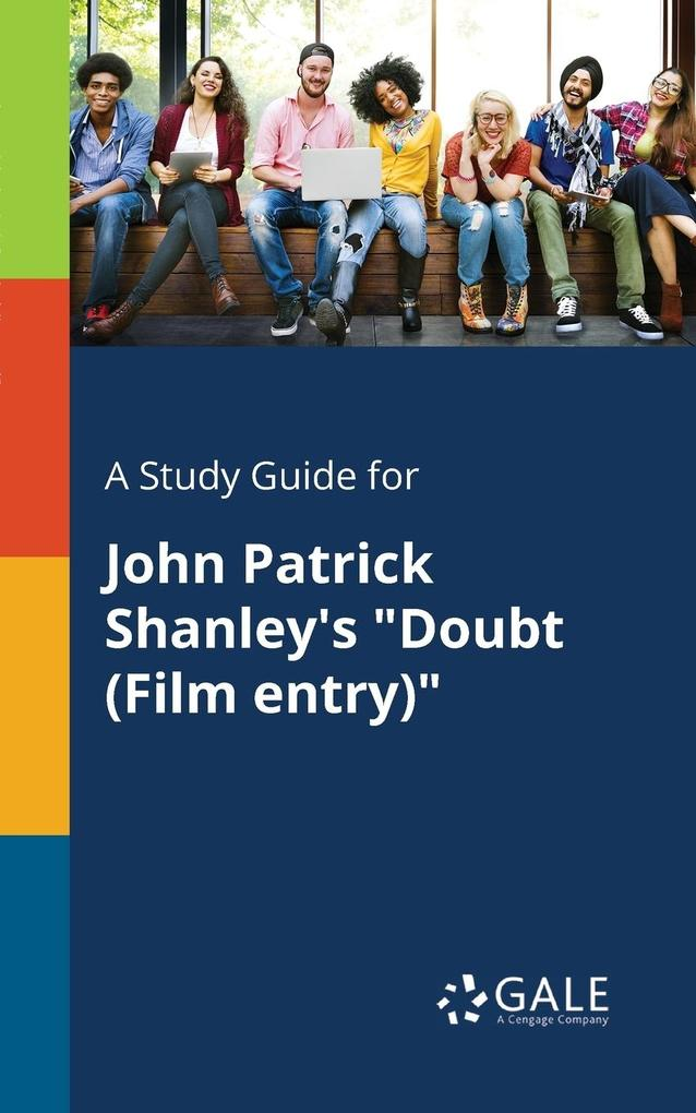 9781375379076 - A Study Guide for John Patrick Shanley´s Doubt (Film Entry) als Taschenbuch von Cengage Learning Gale - كتاب