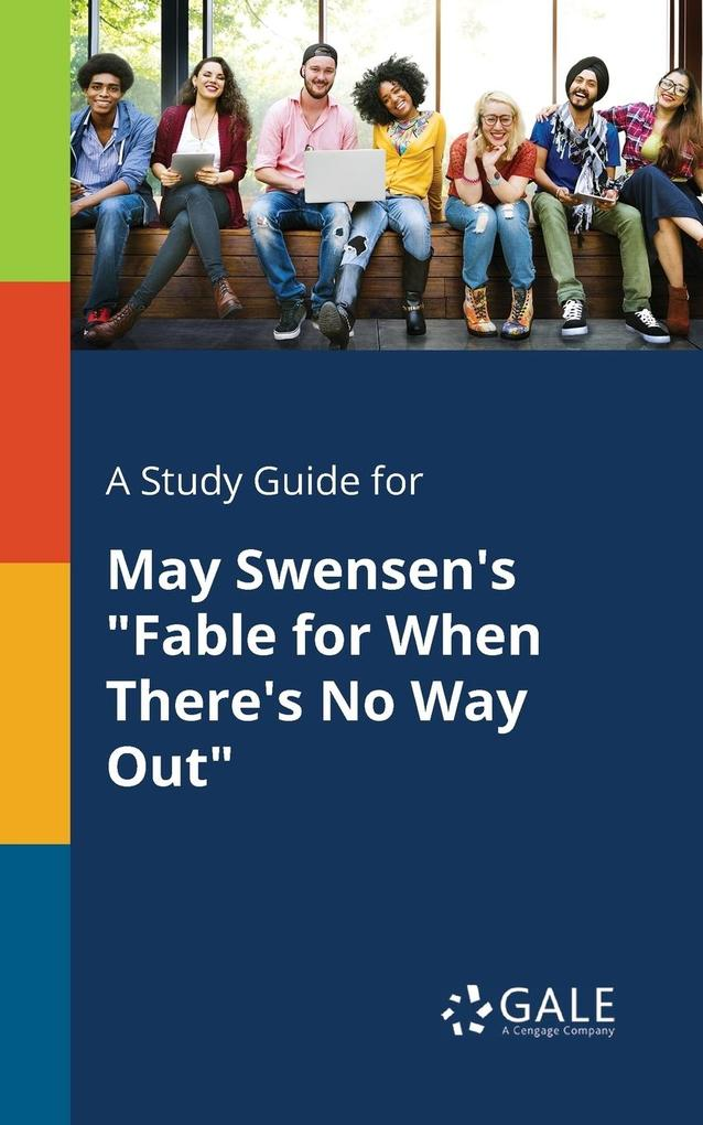 9781375379731 - A Study Guide for May Swensen´s Fable for When There´s No Way Out als Taschenbuch von Cengage Learning Gale - كتاب