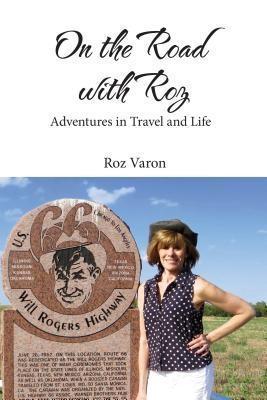 On the Road with Roz als eBook von Roz Varon