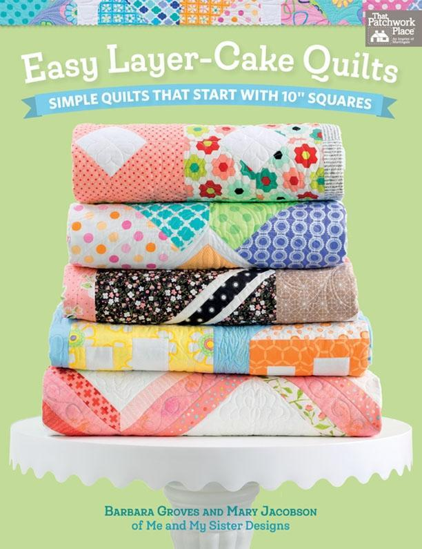 Easy Layer-Cake Quilts als eBook von Barbara Groves Mary Jacobson