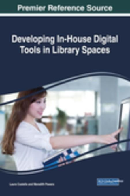 Developing In-House Digital Tools in Library Sp...