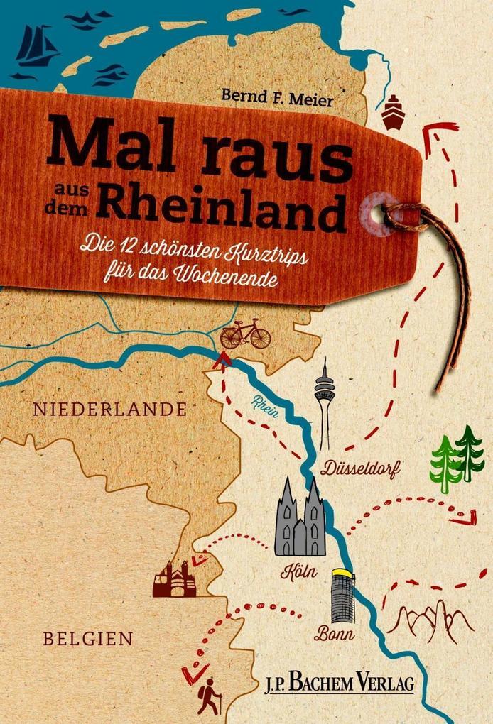 Mal raus aus dem Rheinland als eBook von Bernd ...