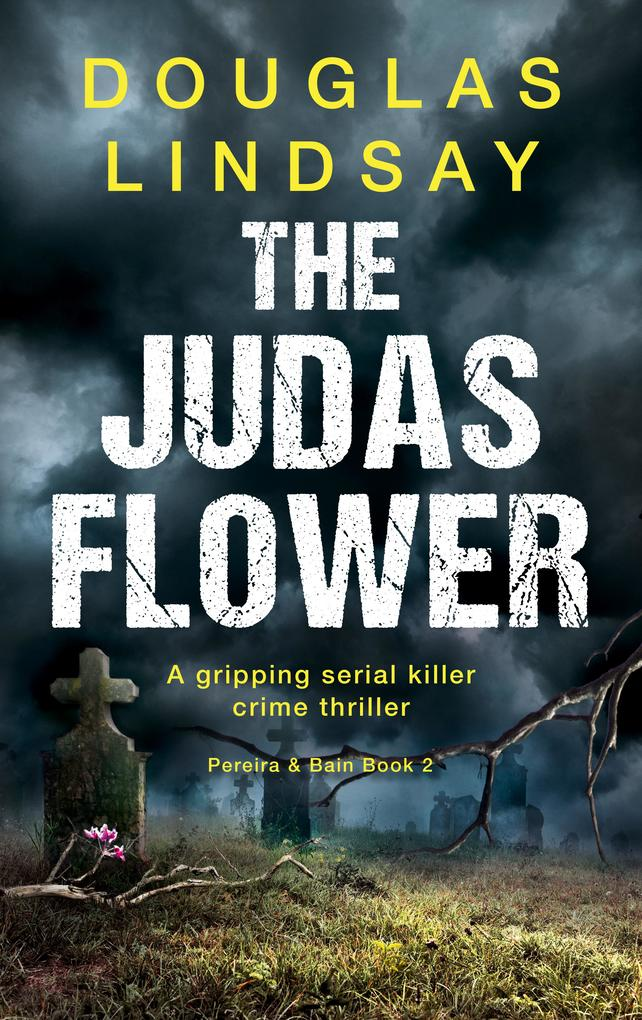 The Judas Flower als eBook von Douglas Lindsay