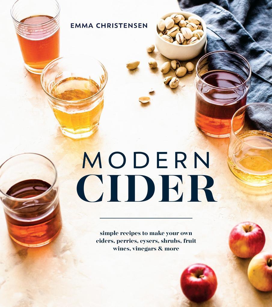 Modern Cider als eBook von Emma Christensen