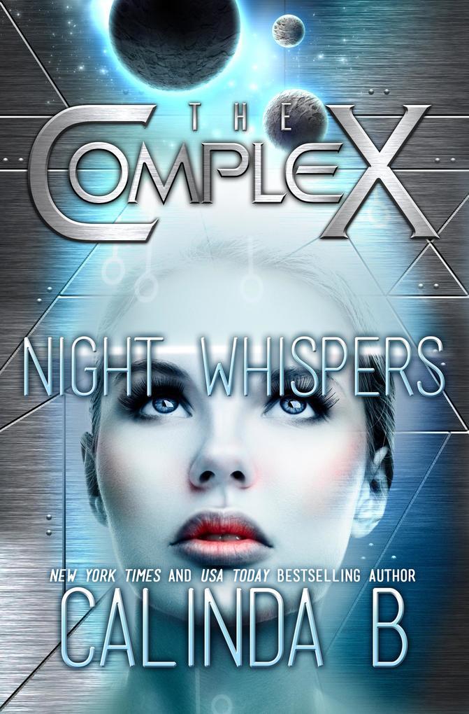 Night Whispers (The Complex, #0) als eBook von Calinda B