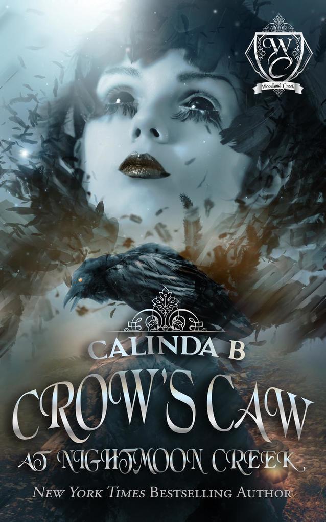 Crow´s Caw at Nightmoon Creek (Woodland Creek, #0) als eBook von Calinda B