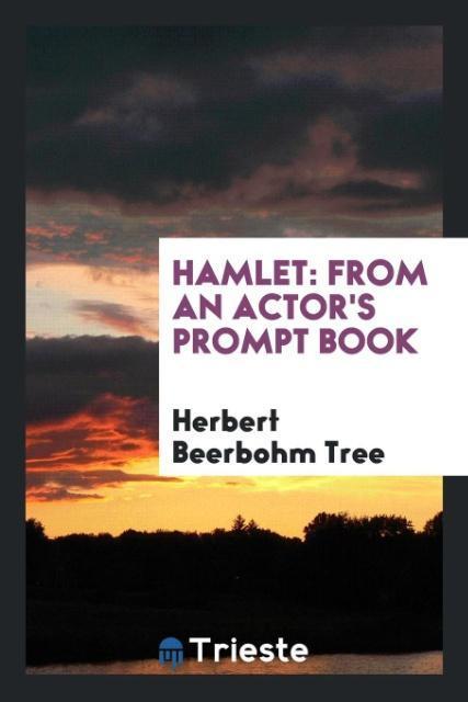 Hamlet als Taschenbuch von Herbert Beerbohm Tree
